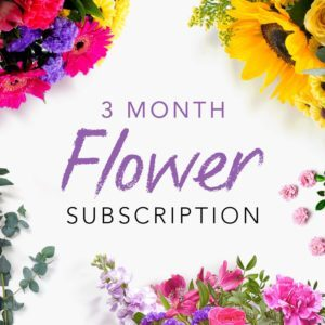 3 Month Flower Subscription